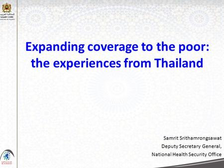 Expanding coverage to the poor: the experiences from Thailand