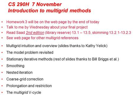 CS 290H 7 November Introduction to multigrid methods