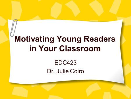 Motivating Young Readers in Your Classroom
