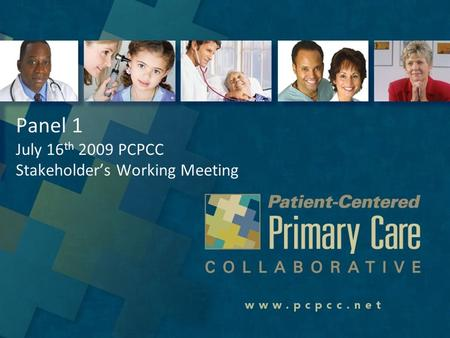 CONTACT INFORMATION Visit our website –  To request any additional information on the PCMH or the Patient Centered Primary Care Collaborative.