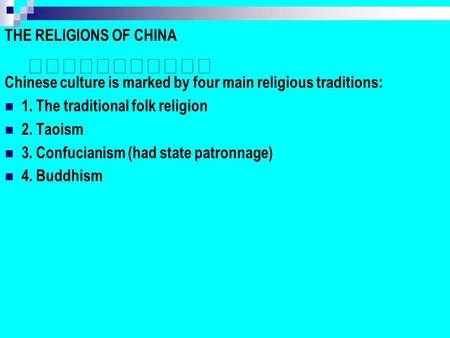 THE RELIGIONS OF CHINA