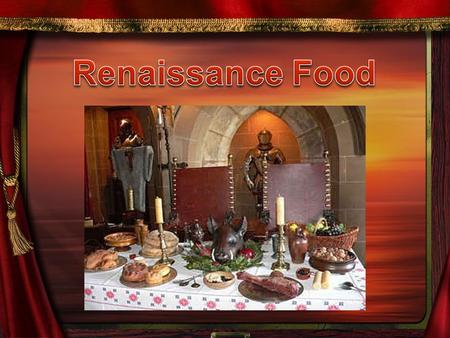 Renaissance Cookery Medieval and Renaissance cooking was not, as is so easily assumed today, a dubious practice that produced inedible dishes filled with.