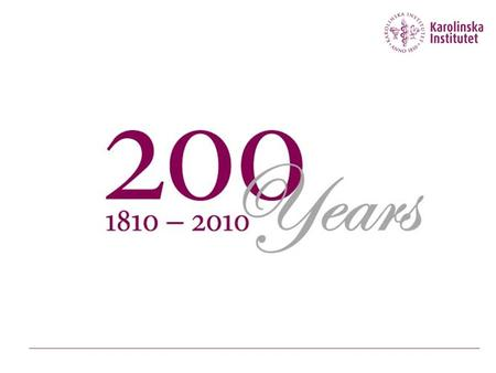 On 13 December 1810 Karolinska Institutet was founded by King Karl XIII. Medicine has since developed in ways that few could have imagined, and the university.