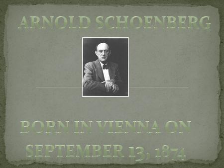 He was born in on September 13 and lived until JULY 13 1951. Vienna, Austria is where he was born.