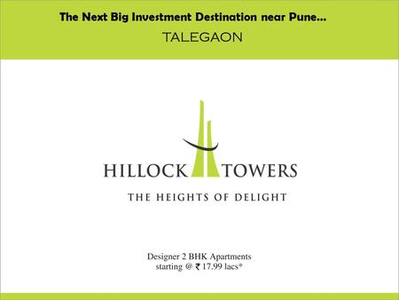 Gg The Next Big Investment Destination near Pune… TALEGAON.