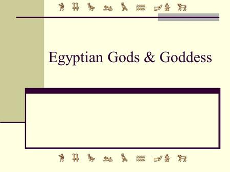 Egyptian Gods & Goddess. Ra / Re / Amen-Ra King of the Gods Sun god Falcon head with a sun on top. Sometimes seen as the creator of men (Egyptians called.
