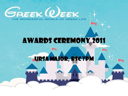 Awards ceremony 2011 Ursa major, bsc 7pm. DID YOU KNOW what YOU ACCOMPLISHED this greek week? Volunteer hours at the pomona beautification: 1,932 hours.
