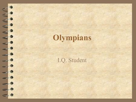 Olympians I.Q. Student. Aphrodite goddess of love and beauty.