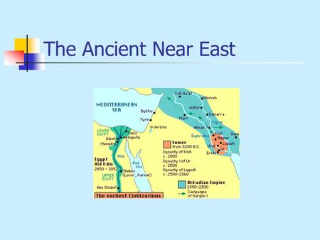 The Ancient Near East. The Larger Picture The Sumerians Invented: Writing Farming Technology Architecture Codes of Law Cities and Regional Governments.