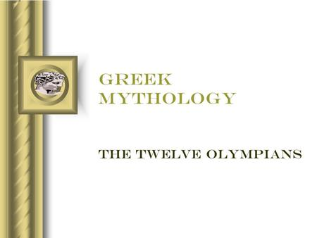 Greek mythology the twelve Olympians. The Twelve Olympians  Principal Gods in Greek Mythology  Zeus led his siblings to victory in war with The Titans.