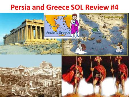 Persia and Greece SOL Review #4. Part 1: Persia Empire Map (500 BC – 300 BC)