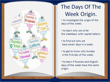 The Days Of The Week Origin.