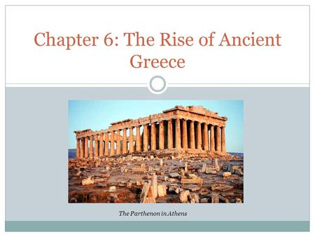 The Rise of Ancient Greece