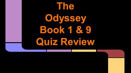 The Odyssey Book 1 & 9 Quiz Review