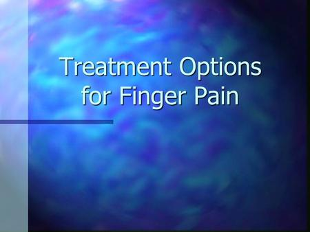 Treatment Options for Finger Pain. Anatomy of Finger Joint Each finger has 3 bones: Each finger has 3 bones: Carpals Carpals Metacarpals Metacarpals Phalanges.