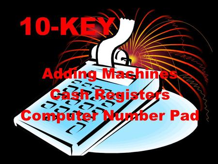10-KEY Adding Machines Cash Registers Computer Number Pad.