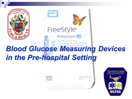 Blood Glucose Measuring Devices in the Pre-hospital Setting.
