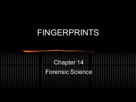 Chapter 14 Forensic Science