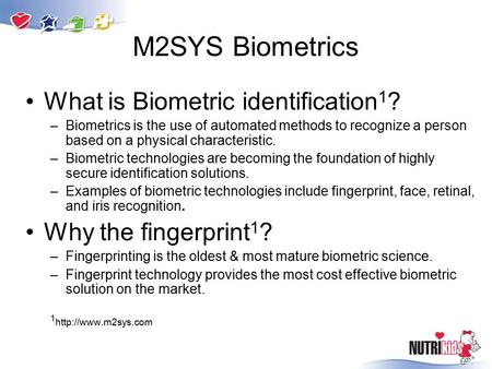 What is Biometric identification 1 ? –Biometrics is the use of automated methods to recognize a person based on a physical characteristic. –Biometric technologies.