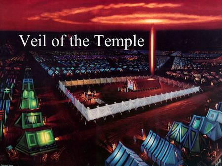 Veil of the Temple.