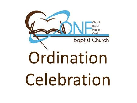 Ordination Celebration. Remember them which have the rule over you, who have spoken unto you the word of GodHebrews 13:7 Remember them which have the.