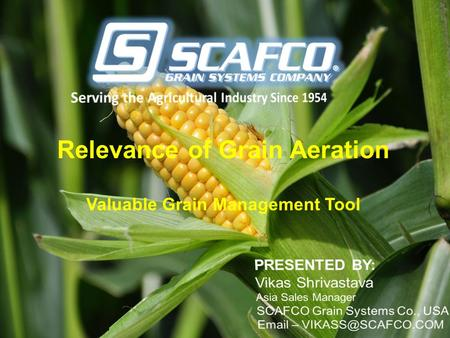Relevance of Grain Aeration Valuable Grain Management Tool.
