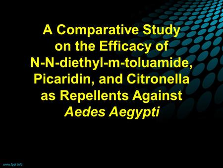 A Comparative Study on the Efficacy of N-N-diethyl-m-toluamide, Picaridin, and Citronella as Repellents Against Aedes Aegypti.