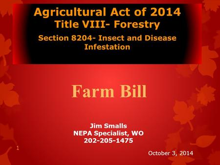 Farm Bill Agricultural Act of 2014 Title VIII- Forestry
