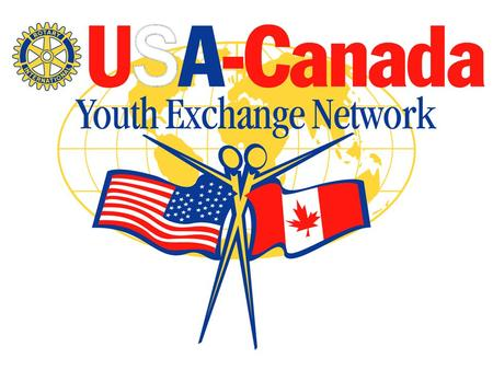 Welcome USA Canada Youth Exchange Network Annual Conference.