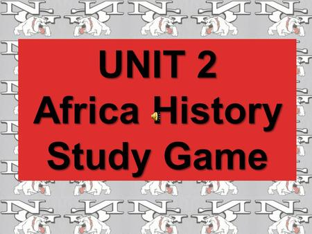 "UNIT 2 Africa History Study Game Europe's need for Raw Materials led to what? The ""Scramble for Africa""?"