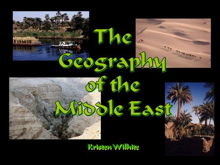 Kristen Wilhite. Middle East Fun Facts The Middle East is NOT a continent. It's a region with no clear boundaries. It sits where Africa, Asia and Europe.