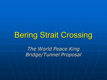 Bering Strait Crossing