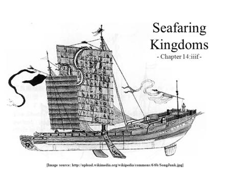 Seafaring Kingdoms - Chapter 14:iiif - [Image source: