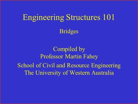 Engineering Structures 101