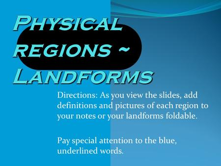 Physical regions ~ Landforms