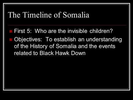 The Timeline of Somalia