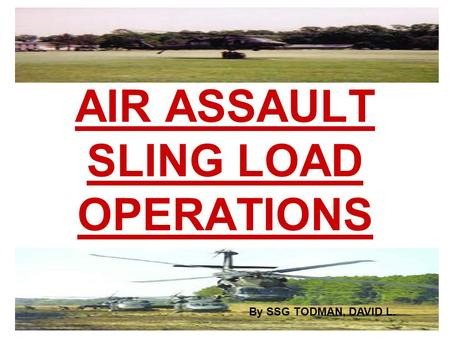 AIR ASSAULT SLING LOAD OPERATIONS
