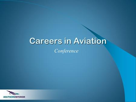 Careers in Aviation Conference. Welcome! A bit about me Schedule Tours Companies involved.