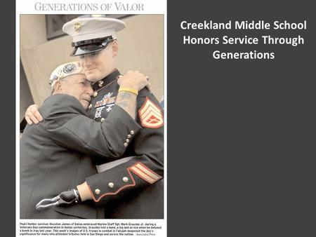 Creekland Middle School Honors Service Through Generations.