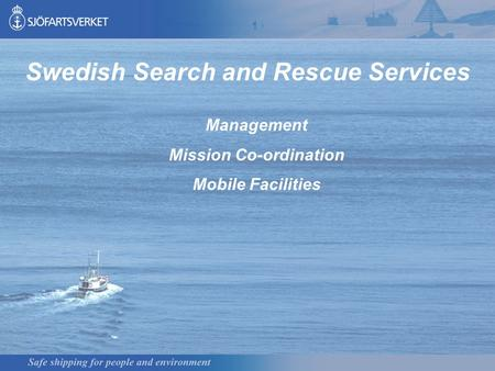 Swedish Search and Rescue Services Mission Co-ordination