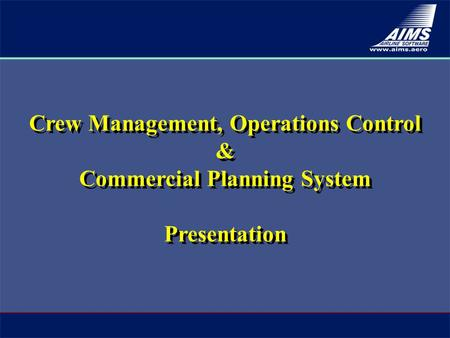 Crew Management, Operations Control & Commercial Planning System