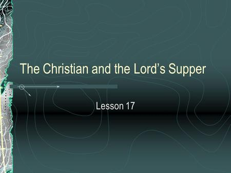 The Christian and the Lord's Supper