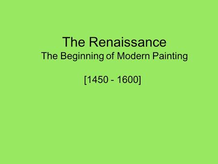 The Beginning of Modern Painting