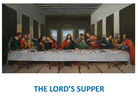 THE LORD'S SUPPER. WHAT IS IT? REDEFINED PASSOVER [CELEBRATES A NEW REDEMPTION] COMMUNION - KOINONIA = FELLOWSHIP [PARTICIPATION IN CHRIST AND CHRIST.
