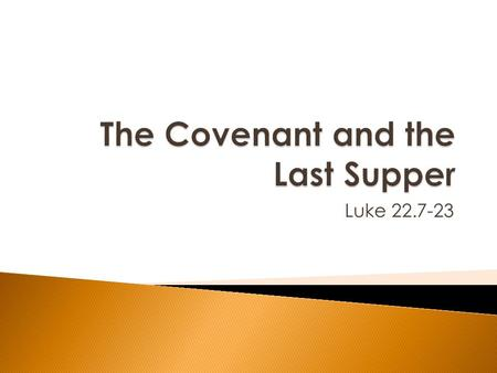 The Covenant and the Last Supper