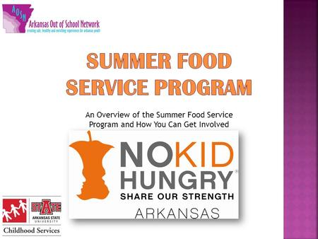 An Overview of the Summer Food Service Program and How You Can Get Involved.