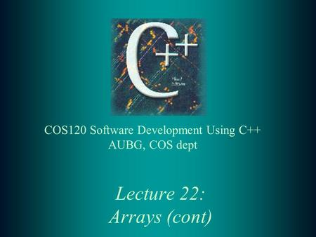 Lecture 22: Arrays (cont). 2 Lecture Contents: t Searching in array: –linear search –binary search t Multidimensional arrays t Demo programs t Exercises.
