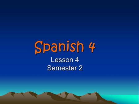 Spanish 4 Lesson 4 Semester 2 Agenda Announcements/papers back/ google site Public Interview Quiz review Quiz New topic: Indirect Object Pronouns Circle.