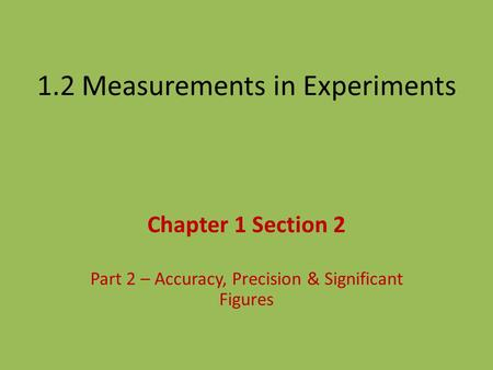 1.2 Measurements in Experiments