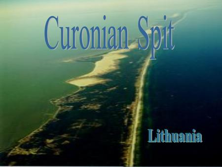 Curonian Spit Lithuania.